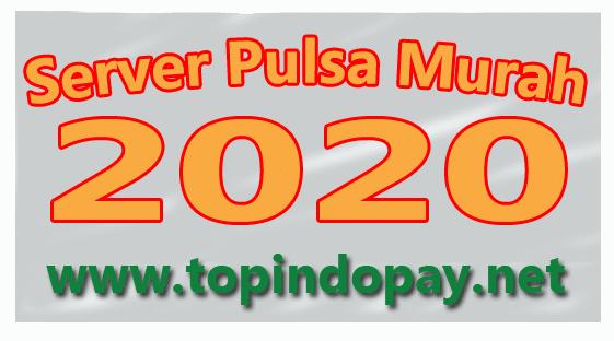 Server Pulsa Murah Di Tahun 2020